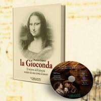 """""""La Gioconda il mistero dell'identità svelato da una storia d'amore"""" di Massimo Casprini"""